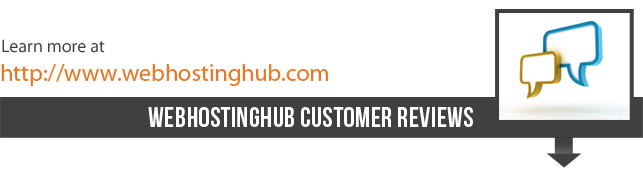 WebHostingHub Customer Reviews